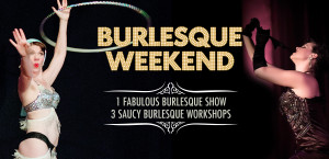 Burlesque Weekedn at Studio Spin